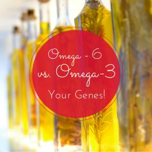 Omega - 6 vs omega-3 - genetics involved in fatty acids